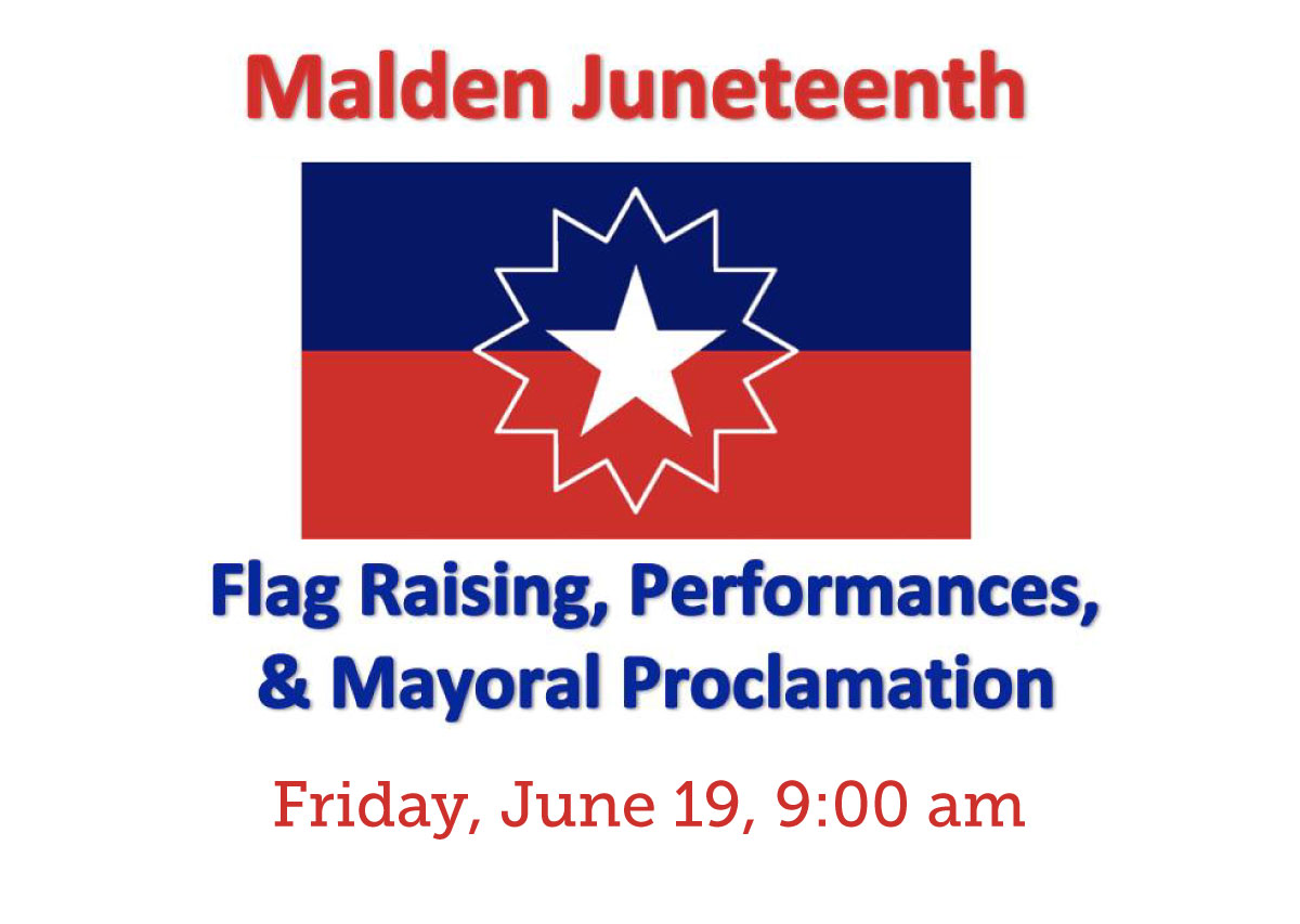 Malden Reads is proud to co-sponsor Malden's 3rd annual Juneteenth event!